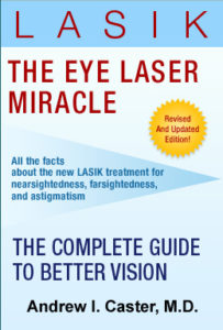The eye laser miracle - A book written by Dr Caster