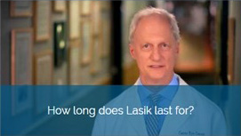 How long does Lasik last for